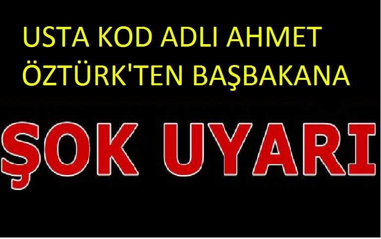 Ahmet Öztürk'den Başbakana şok uyarı