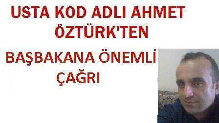 Ahmet Öztürk'den başbakana çağrı