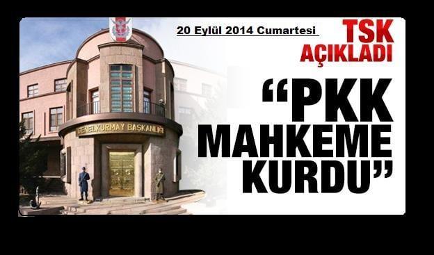 tsk_acikladi_pkk_mahkeme_kurdu_h37114