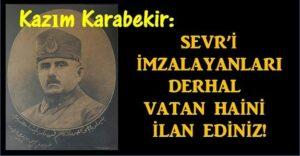 kazim_karabekir_pasa_ya_sevr_i_sordular_bakiniz_ne_cevap_verdi_h282_5910f