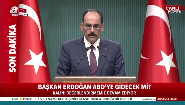 Başkan Erdoğan ABD'ye gidecek mi? Kritik kabine sonrası İbrahim Kalın açıkladı videosunu izle