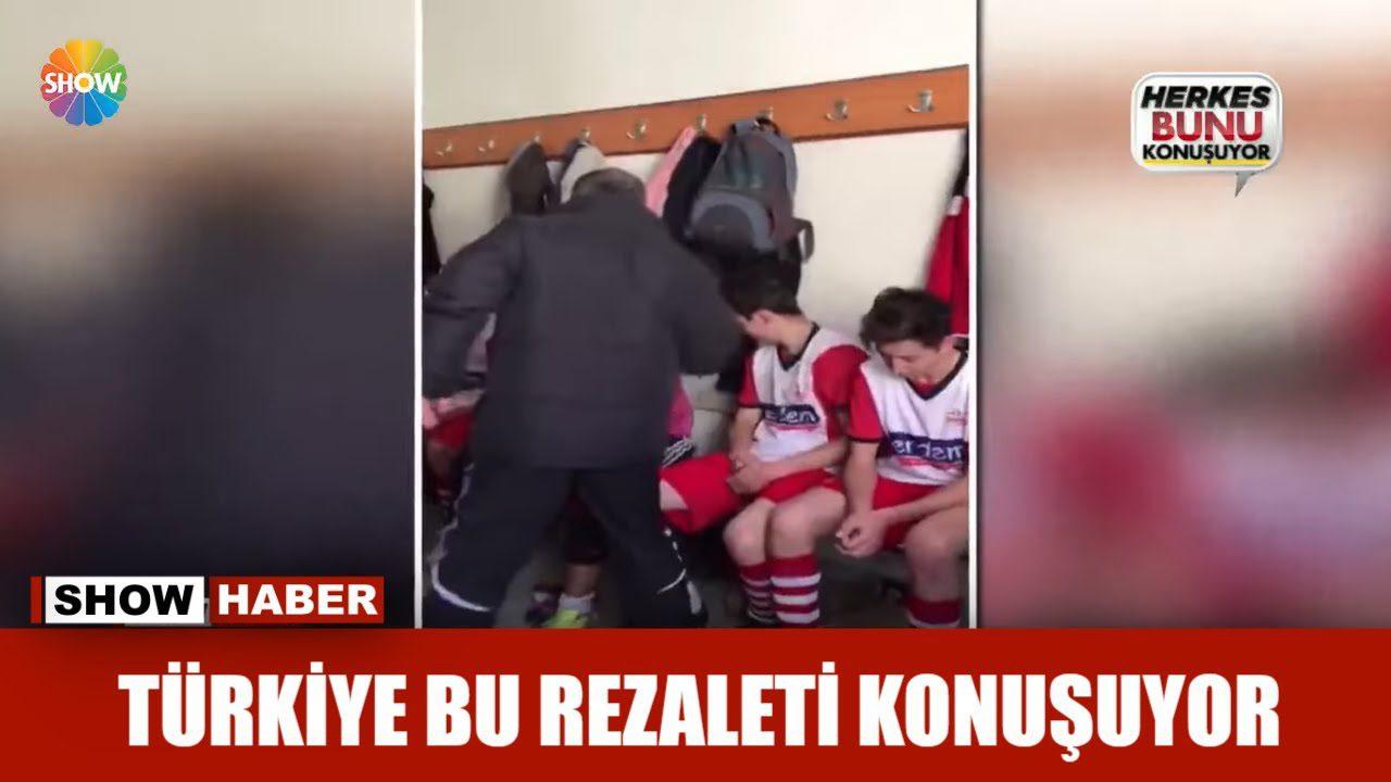 Türkiye bu rezaleti konuşuyor