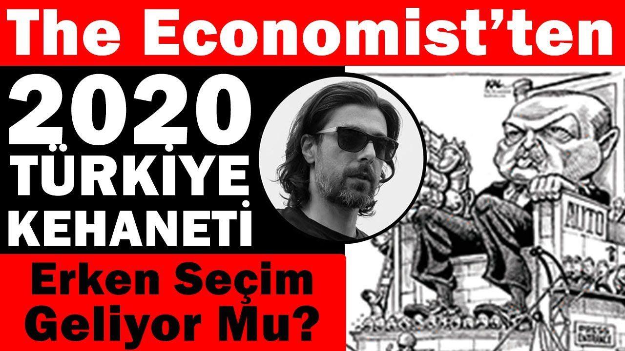 The Economist'in 2020 Türkiye kehanetleri