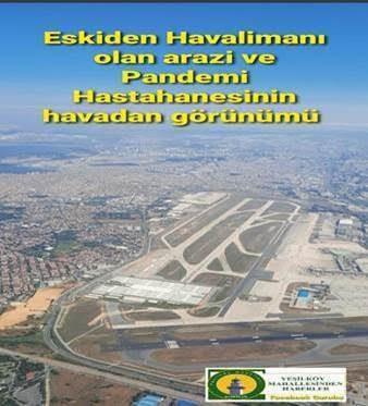Atatürk hava alanının 2 pistinin önünde Pandemi hastanesi