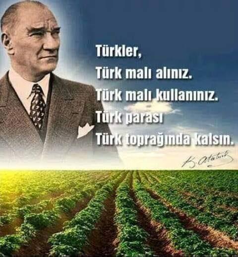 Türk Malı Alınız, Türk parası Türk toprağında kalsın, Atatürk